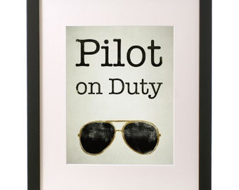 Pilot on Duty - Aviator Sign