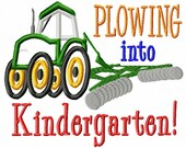 Plowing into Kindergarten - Tractor - Applique - Machine Embroidery Design -  4 sizes