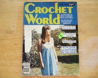 Vintage CROCHET WORLD April 1982.