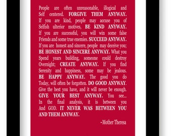 Mother Teresa Quote, Art Print, Do it anyway, wall art