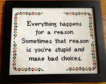 PATTERN Instant Download PDF Everything Happens for a Reason, Stupid Funny Cross Stitch