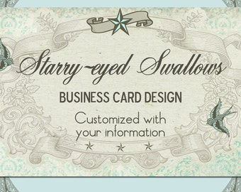 """Business Card Design Vintage Style """"Starry-Eyed Swallows"""" - Pre-made Design - Tattoo Art Swallows Nautical Stars"""