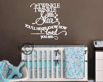 Twinkle twinkle little star you'll never know how loved you are - Vinyl Wall Art