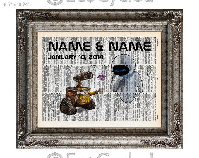 Wall-E & Eve with Names and Date 2 on Vintage Upcycled Dictionary Art Print Book Art Print Anniversary Wedding Robots Sci Fi Science Fiction