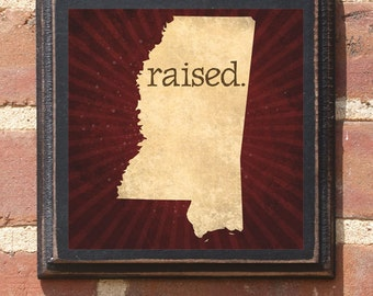 Mississippi MS RAISED Wall Art Sign Plaque Gift Present Personalized Color Custom Location Jackson Tupelo Gulfport Hattiesburg Classic