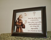 RESERVED for Kitty G.-- Catholic Wood-Burning Framed photo print of Portrait of St. Francis with Inspirational Quote
