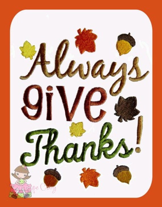 Always give Thanks embroidery design