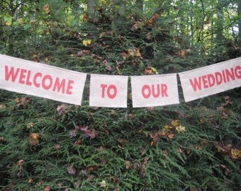 Burlap Banner, Burlap Wedding, Rustic Wedding, Welcome to our Wedding banner, burlap sign, wedding sign
