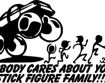 Funny Nobody Cares About Your Stick Figure Family Car Window Decal