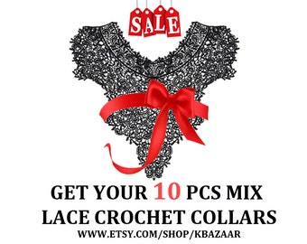 Mix Bulk 10 PCS of Random Sent Lace Crochet Knitted Necklace Collars Appliques