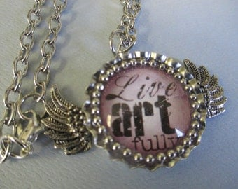 """Handmade """" Live Art Fully"""" bottle cap pendant necklace with silver tone chain and lobster clasp closure"""
