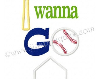 Instant Download - Baseball Embroidery Applique Design Baseball Sayings - I wanna Go Home embroidery applique design 4x4, 5x7, 6x10 hoops