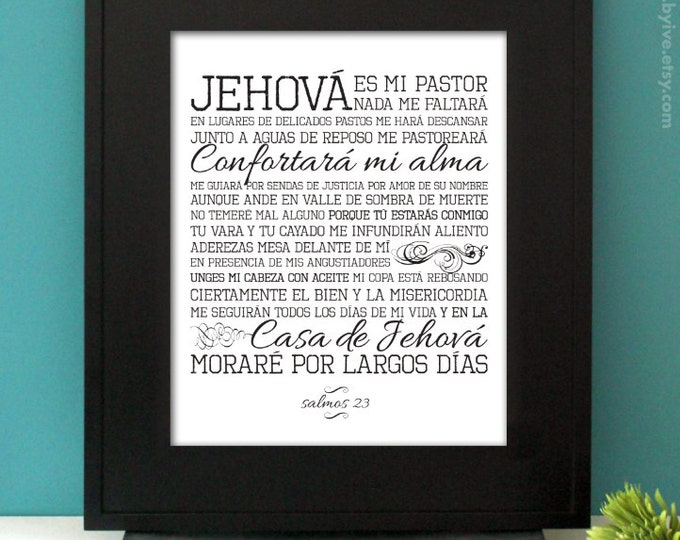 Salmos 23, Jehová es mi Pastor, Bible Verse. Inspirational Quote. B/W. Subway Art. Unframed.