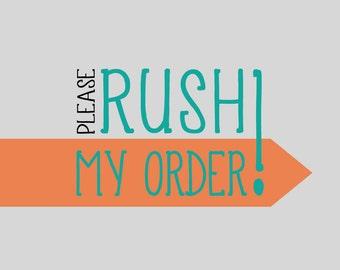 Please Rush My Order!