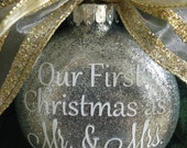 Our First Christmas as Mr. & Mrs. Glass Ornament