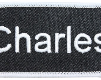 "Charles ""Charles"" Name Tag Uniform Identification ID Embroidered Iron On Applique Patch"