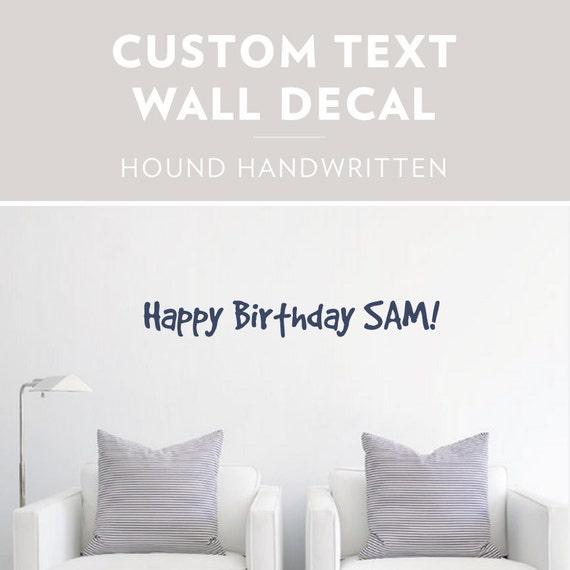 Wall Decoration Text : Hound handwritten custom text wall decal
