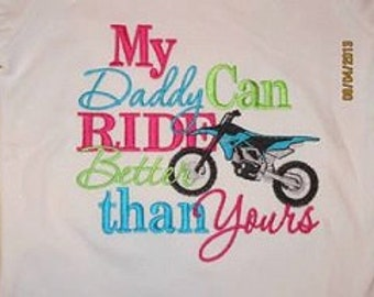 My Daddy Can RIDE Better than Yours Custom saying embroidered t-shirt or one piece w/snaps, kids boys girls gift