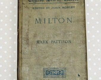 Antique English Men of Letters Milton by Mark Pattison 1896 Edition