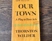 Vintage Book, Our Town by Thornton Wilder, 1957