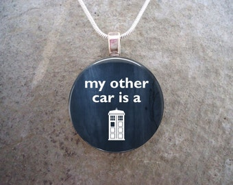Doctor Who Jewelry - My other car is a Tardis - Whovian Glass Pendant