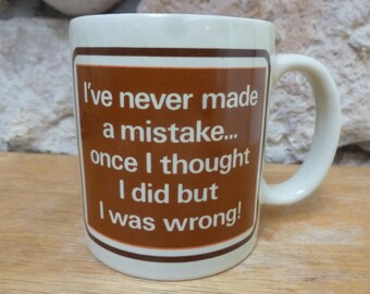 VTG George Good Mistake mug Message Mug funny and true