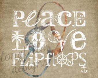 Peace, Love, Flip Flops Horizontal Typography Print