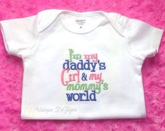I'm my Daddy's Girl & my Mommy's World Embroidered Bodysuit
