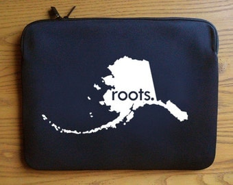 Alaska AK  'Roots'  or 'Made' Neoprene Laptop Sleeve 13 or 15 inches