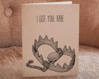 I Got You Babe // Letterpress Card // Funny Card // Love Card // I Love You