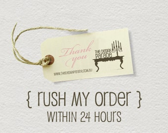 Rush my order - within 24 hours