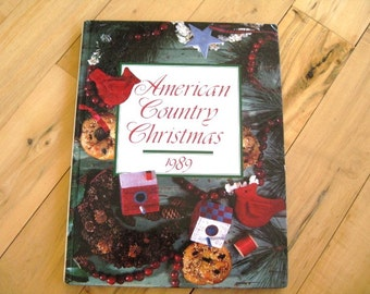 1989 American Country Christmas Idea Book, Great gift under 25 dollars, Vintage Christmas