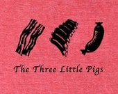 Bacon shirt, Three Little Pigs men's bacon t-shirt, chef shirt, foodie shirt, paleo t-shirt, crossfit shirt, meat, pork, carnivore pig shirt