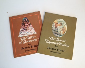 The Tale of Squirrel Nutkin and The Tailor of Gloucester by Beatrix Potter