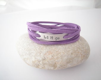 Gift for a friend, Let it go Stamped bracelet, Customized Stamped Tag, your color faux suede cord, Inspirational gift, Motivational quote