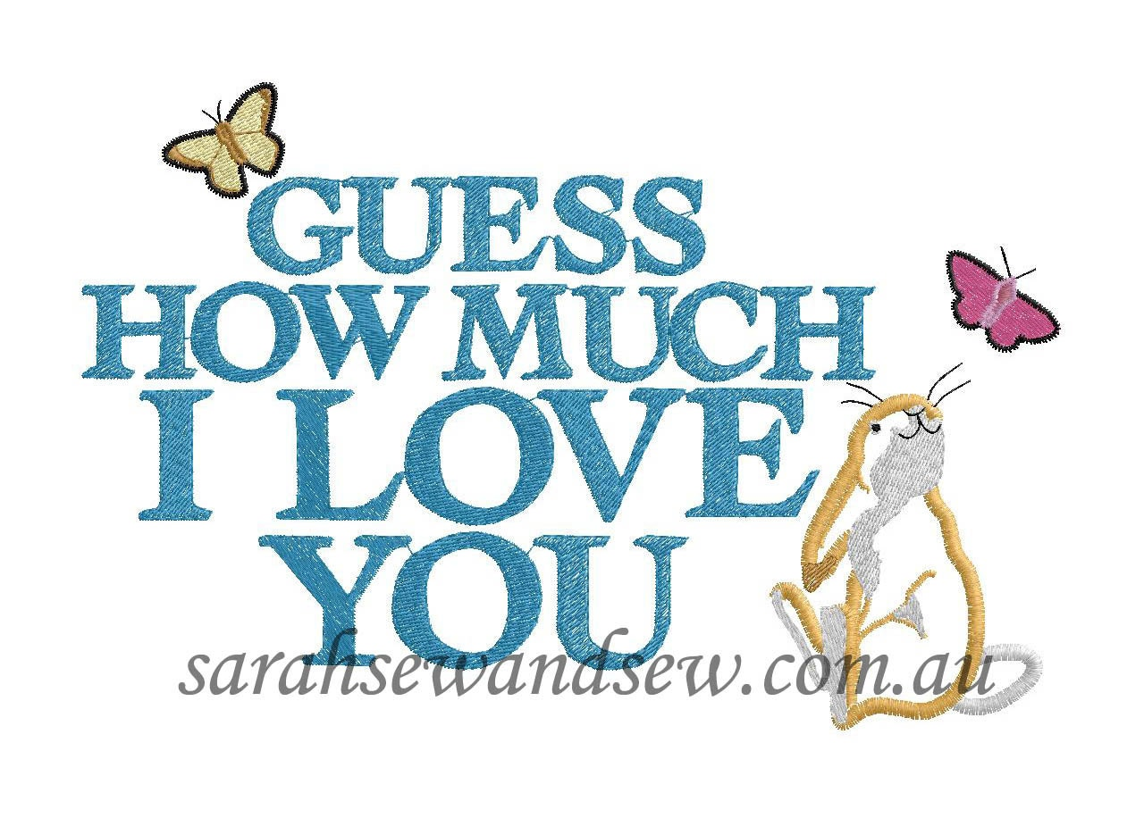 guess how much i love you logo embroidery design. Black Bedroom Furniture Sets. Home Design Ideas
