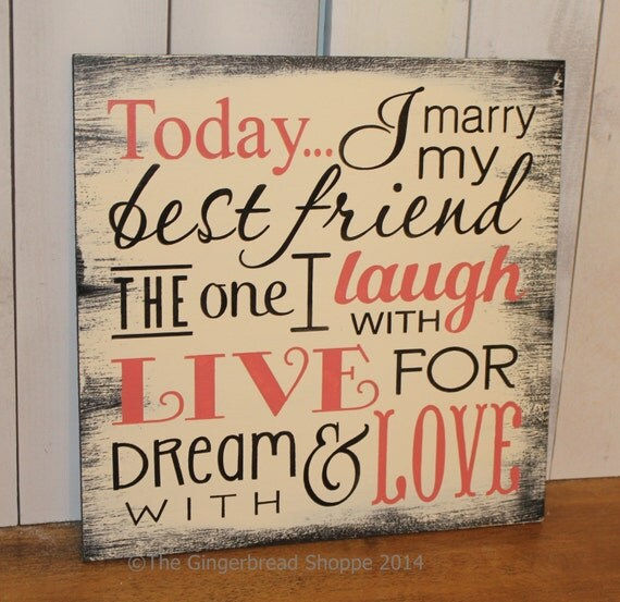 Love Quotes About Life: Today I Marry My Best Friend Sign/Wedding Sign/Subway