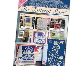 The Tattered Lace Magazine - Volume 6 with free die