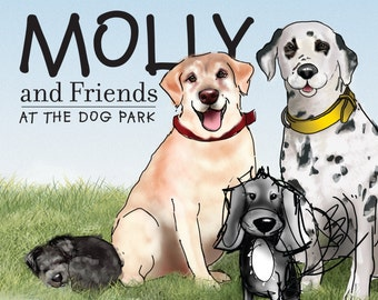Children's book - Molly and Friends at the dog park