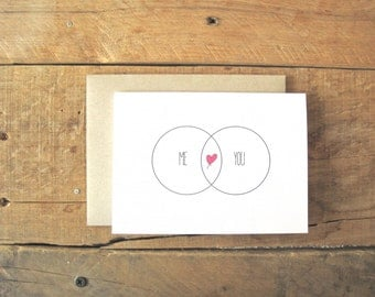 Valentines Day Card. Me and You Card. Love Card. Venn Diagram Love.