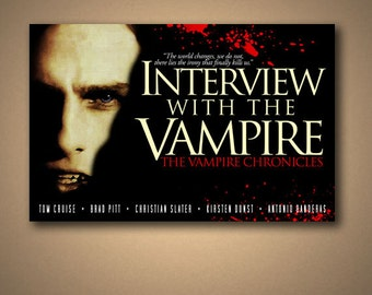 INTERVIEW With The VAMPIRE: The Vampire Chronicles Movie Quote Poster