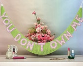 You Don't Own Me Glittering Daisy Fringe Banner | wall hanging, garland, photo prop, party decor, room decor, lesley gore, feminist