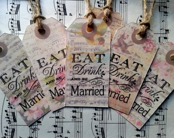Set of 12 vintage floral Eat drink and be married Tags, Favours, Wish Tree, placenames