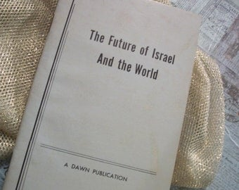 1961 Edition The Future of Israel and the World