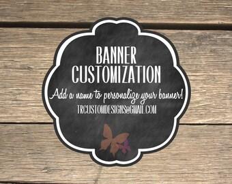 Banner Customization Digital Upgrade