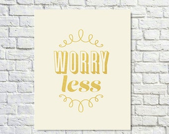 BUY 2 GET 1 FREE Typography Print, Type Poster, Motivational Print, Inspirational Quote, Gold, , Pastel Pink, Girls Room - Worry Less
