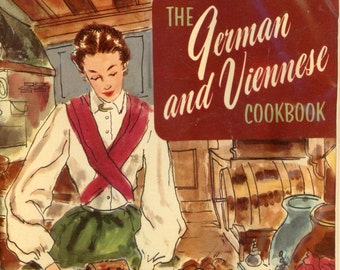 """1956 Culinary Arts Institute cookbook, """"The German and Viennese Cookbook"""""""