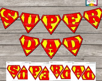 INSTANT DOWNLOAD - Super Dad Father's Day Bunting Banner - Digital Printable pdf file
