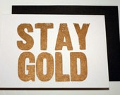 Letterpress card - STAY GOLD. Blank greeting card. Letterpress. Recycled paper.