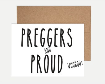 Funny Pregnancy Card - 'Preggers and Proud'